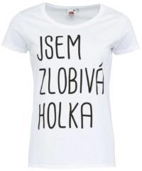 Bílé dámské tričko ZOOT Originál Jsem zlobivá holka
