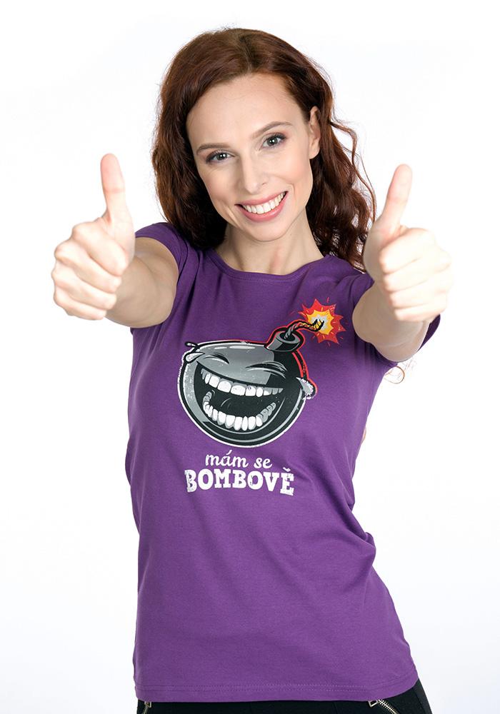 Mám se bombově dámské tričko