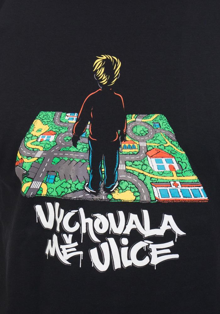 Vychovala mě ulice pánské tričko